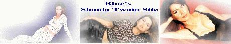 Blue's Shania Twain Site